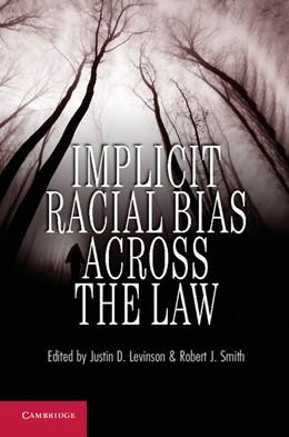 Abbildung von Levinson / Smith | Implicit Racial Bias Across the Law | 2012