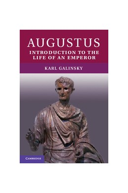Abbildung von Galinsky | Augustus | 2012 | Introduction to the Life of an...