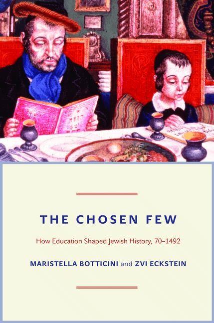 Abbildung von Botticini / Eckstein | The Chosen Few | 2012