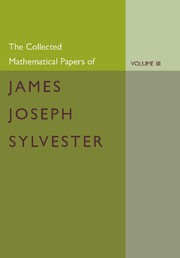 Abbildung von Sylvester / Baker | The Collected Mathematical Papers of James Joseph Sylvester: Volume 3, 1870-1883 | 2012