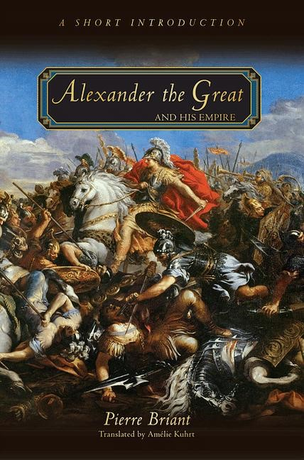 Abbildung von Briant | Alexander the Great and His Empire | 2012