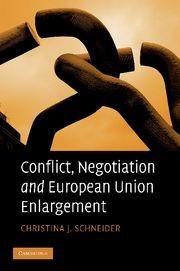 Abbildung von Schneider | Conflict, Negotiation and European Union Enlargement | 2012