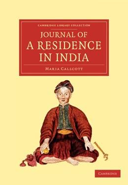 Abbildung von Callcott | Journal of a Residence in India | 2012