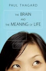Abbildung von Thagard | The Brain and the Meaning of Life | 2012