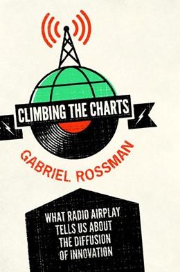 Abbildung von Rossman | Climbing the Charts | 2012 | What Radio Airplay Tells Us ab...