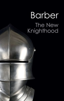 Abbildung von Barber | The New Knighthood | 2012 | A History of the Order of the ...