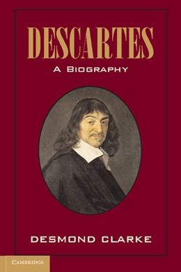 Abbildung von Clarke | Descartes: A Biography | 2012