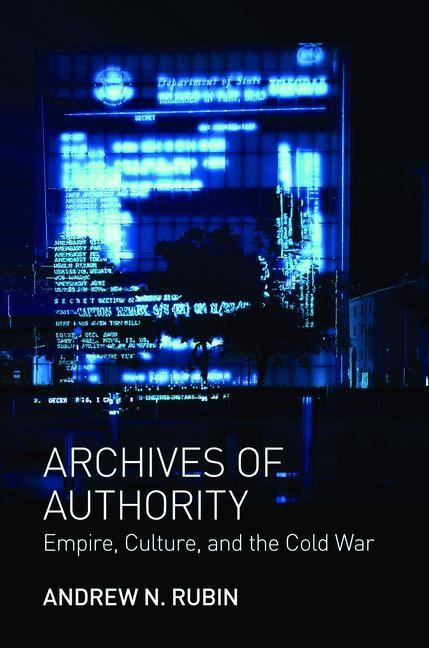 Abbildung von Rubin | Archives of Authority | 2012