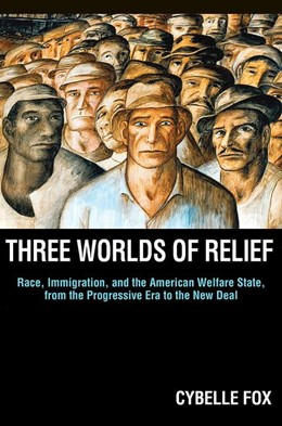 Abbildung von Fox | Three Worlds of Relief | 2012 | Race, Immigration, and the Ame...