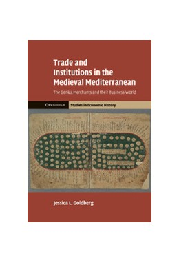 Abbildung von Goldberg | Trade and Institutions in the Medieval Mediterranean | 2012