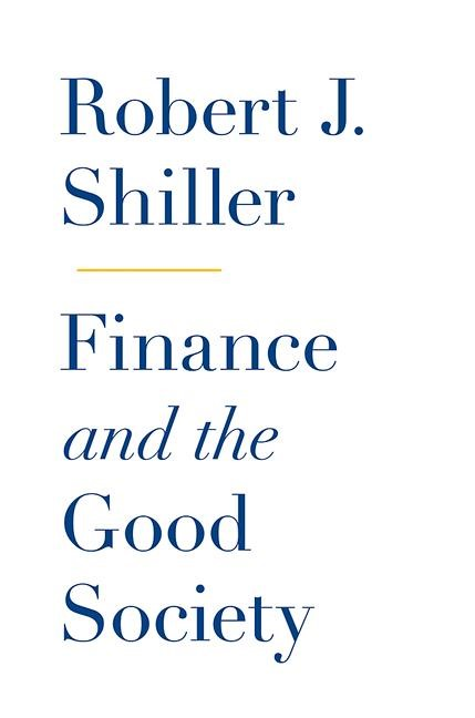 Abbildung von Shiller | Finance and the Good Society | 2012