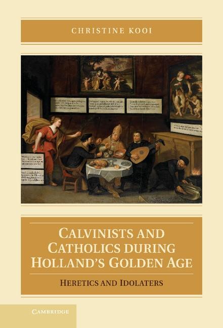 Abbildung von Kooi | Calvinists and Catholics during Holland's Golden Age | 2012