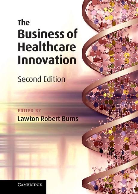Abbildung von Burns | The Business of Healthcare Innovation | 2012