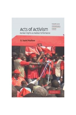 Abbildung von Madison | Acts of Activism | 2012 | Human Rights as Radical Perfor...
