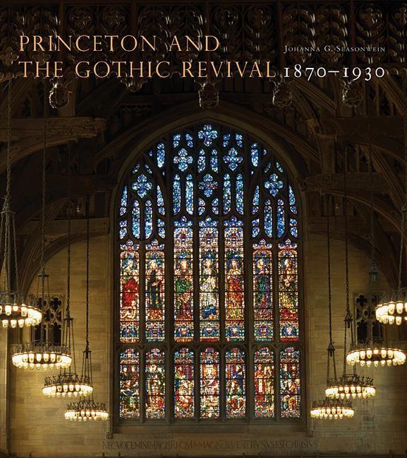 Abbildung von Seasonwein | Princeton and the Gothic Revival | 2012
