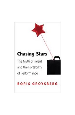 Abbildung von Groysberg | Chasing Stars | 2012 | The Myth of Talent and the Por...
