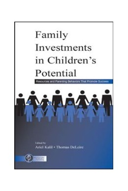Abbildung von Kalil / DeLeire | Family Investments in Children's Potential | 2004 | Resources and Parenting Behavi...