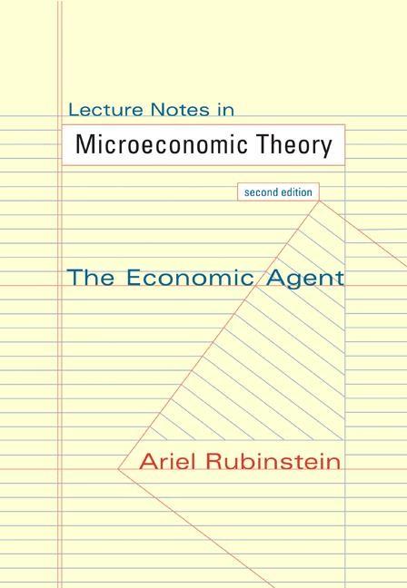 Abbildung von Rubinstein | Lecture Notes in Microeconomic Theory | 2012