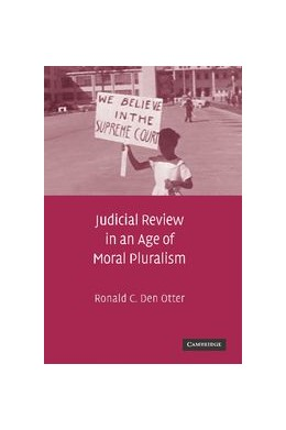 Abbildung von Den Otter | Judicial Review in an Age of Moral Pluralism | 2012