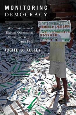 Abbildung von Kelley | Monitoring Democracy | 2012