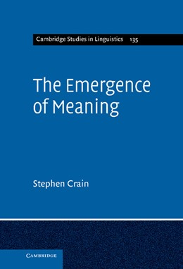 Abbildung von Crain | The Emergence of Meaning | 2012 | 135