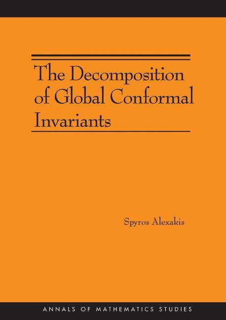 Abbildung von Alexakis | The Decomposition of Global Conformal Invariants (AM-182) | 2012
