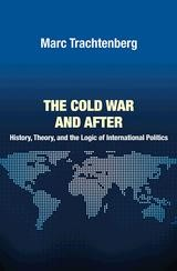 Abbildung von Trachtenberg | The Cold War and After | 2012