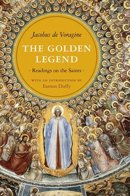 Abbildung von de Voragine | The Golden Legend | 2012 | Readings on the Saints