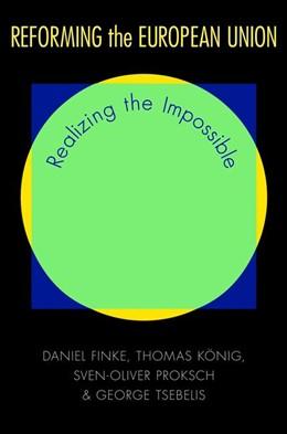 Abbildung von Finke / König / Proksch   Reforming the European Union   2012   Realizing the Impossible