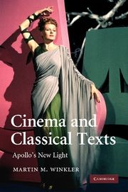 Abbildung von Winkler | Cinema and Classical Texts | 2012