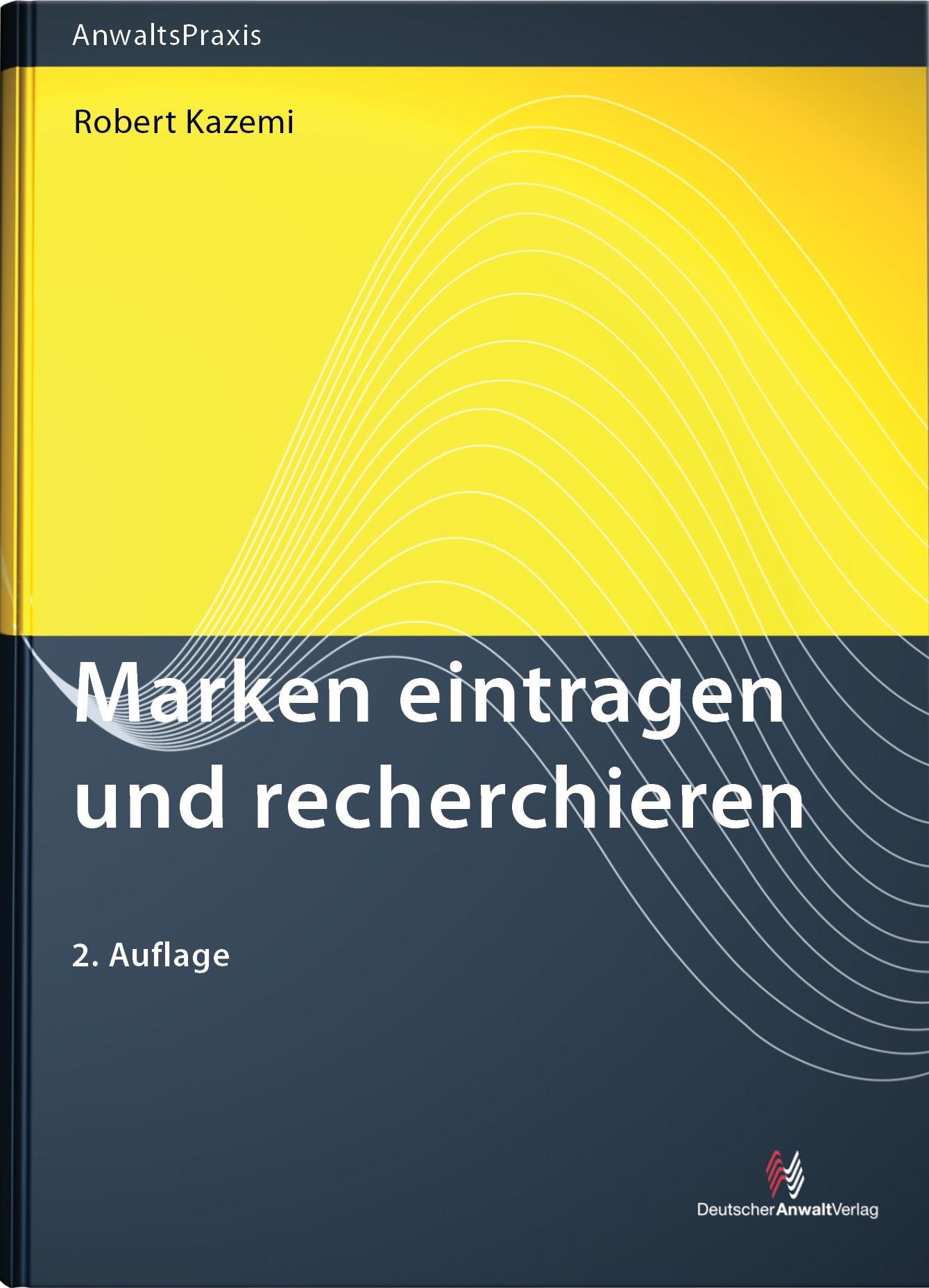 Marken eintragen und recherchieren | Kazemi | 2. Auflage, 2013 | Buch (Cover)