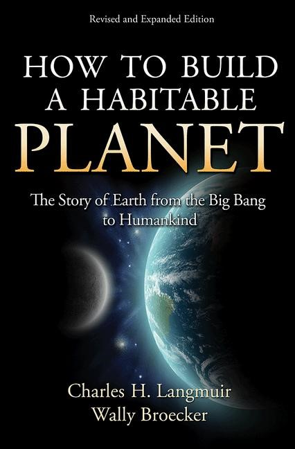 Abbildung von Langmuir / Broecker | How to Build a Habitable Planet | Revised and Expanded Edition | 2012
