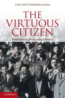 Abbildung von Soutphommasane   The Virtuous Citizen   2012   Patriotism in a Multicultural ...