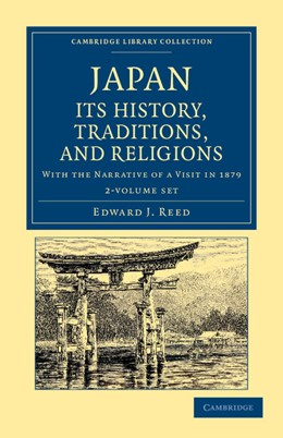 Abbildung von Reed   Japan: Its History, Traditions, and Religions 2 Volume Set   2012   With the Narrative of a Visit ...