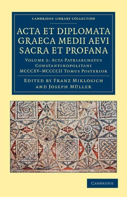 Abbildung von Miklosich / Müller | Acta et Diplomata Graeca Medii Aevi Sacra et Profana | 2012