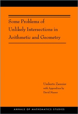 Abbildung von Zannier | Some Problems of Unlikely Intersections in Arithmetic and Geometry (AM-181) | 2012