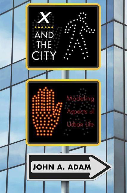 Abbildung von Adam | X and the City | 2012