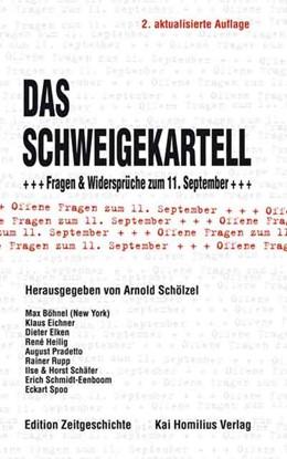 Abbildung von Schölzel | Das Schweigekartell | 2. aktualis. A | 2003 | Fragen & Widersprüche zum 11. ...