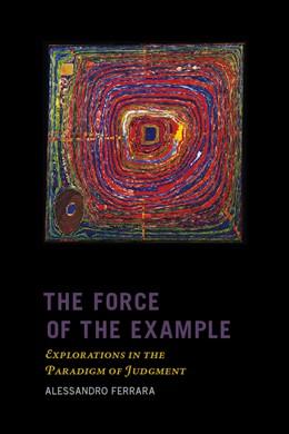 Abbildung von Ferrara   The Force of the Example   2008   Explorations in the Paradigm o...   38