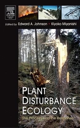 Abbildung von Johnson / Miyanishi | Plant Disturbance Ecology | 2007 | The Process and the Response