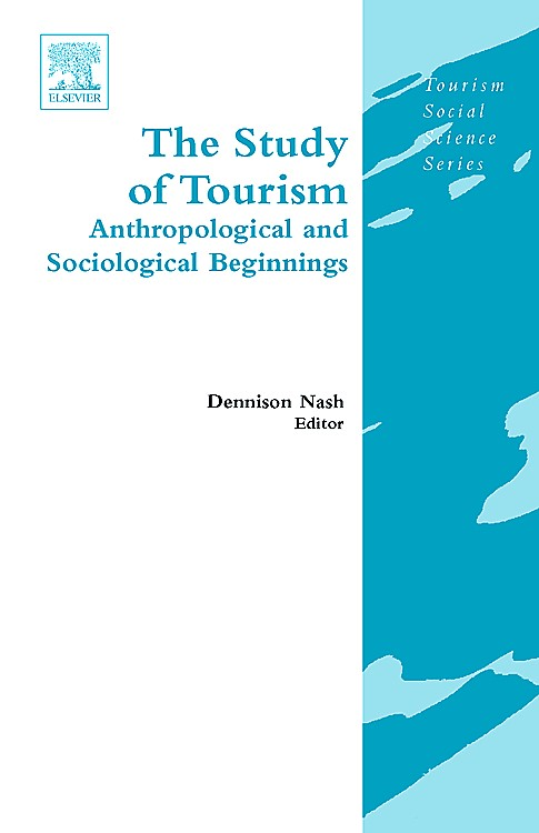 Beginnings of an Anthropology of Tourism | Nash, 2007 | Buch (Cover)