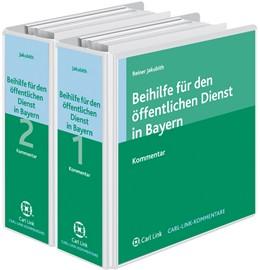 Abbildung von Jakubith   Beihilfe für den öffentlichen Dienst in Bayern   1. Auflage   2019   beck-shop.de