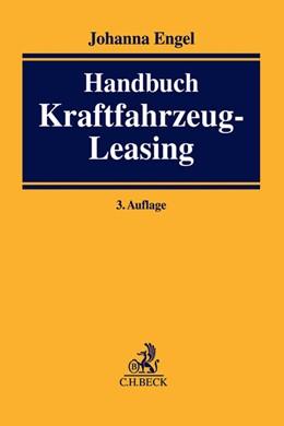 Abbildung von Engel | Handbuch Kraftfahrzeug-Leasing | 3. Auflage | 2015