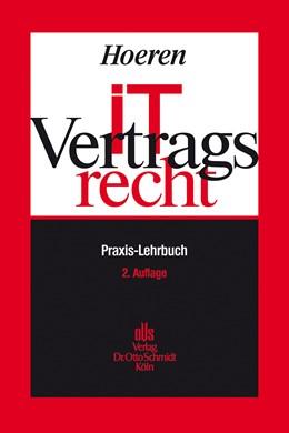 Abbildung von Hoeren | IT-Vertragsrecht | 2. Auflage | 2012 | Praxis-Lehrbuch
