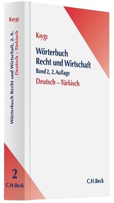 Wörterbuch Recht und Wirtschaft Band 2: Deutsch-Türkisch | Kiygi | 2. Auflage, 2013 | Buch (Cover)