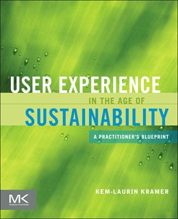 Abbildung von User Experience in the Age of Sustainability | 2012 | A Practitioner's Blueprint