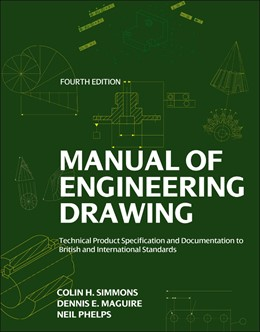Abbildung von Simmons / Maguire | Manual of Engineering Drawing | 2012 | Technical Product Specificatio...
