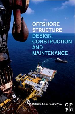 Abbildung von El-Reedy   Offshore Structures   2012   Design, Construction and Maint...
