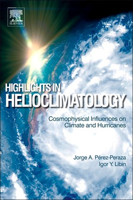 Abbildung von Perez-Peraza / Libin | Highlights in Helioclimatology | 2012 | Cosmophysical Influences on Cl...