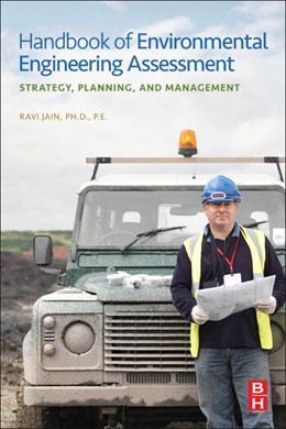 Abbildung von Jain / Urban / Balbach   Handbook of Environmental Engineering Assessment   2012   Strategy, Planning, and Manage...